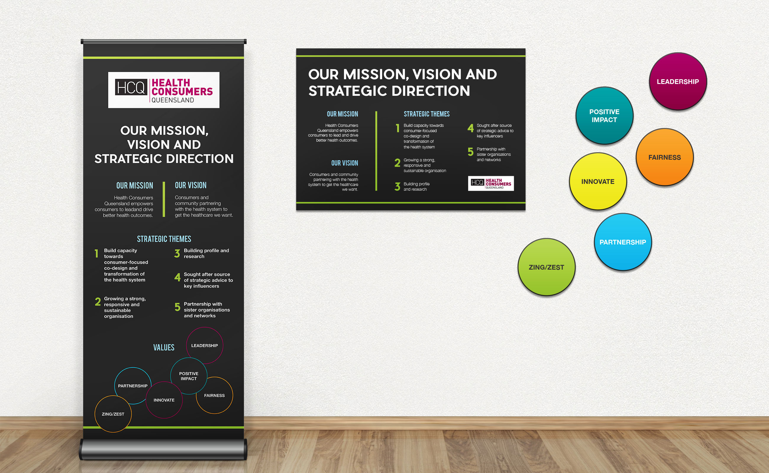 HCQ pull up banner, Mission Vision and Strategic Direction poster and Values
